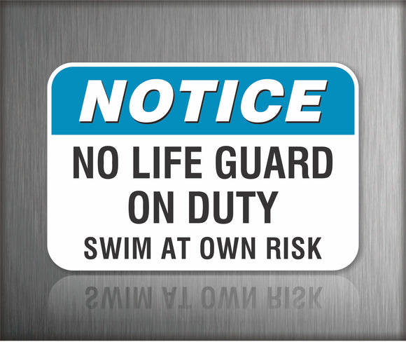 Notice No Life Guard On Duty Sign