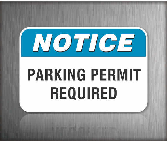 Notice Parking Permit Required Sign