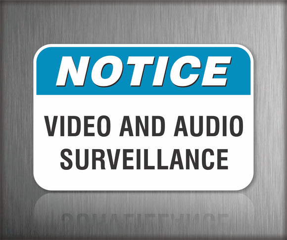 Notice Video and Audio Surveillance Sign