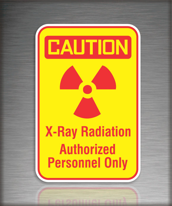 Sign / Safety: X-Ray Radiation Personnel Only