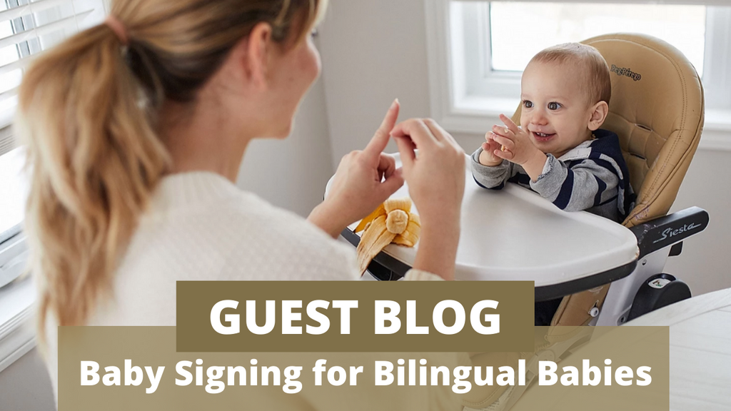 GUEST BLOG - Baby Signing in a Bilingual home