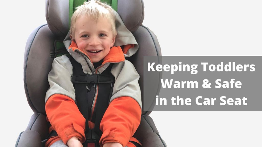 Keeping Toddlers Warm in the Car Seat