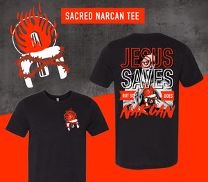 Jesus Saves But So Does Narcan Tee