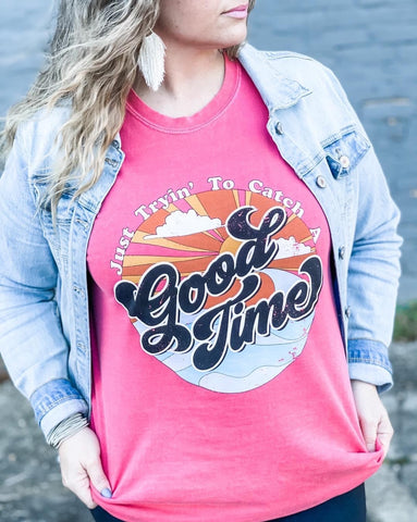 CATCH A GOOD TIME TEE