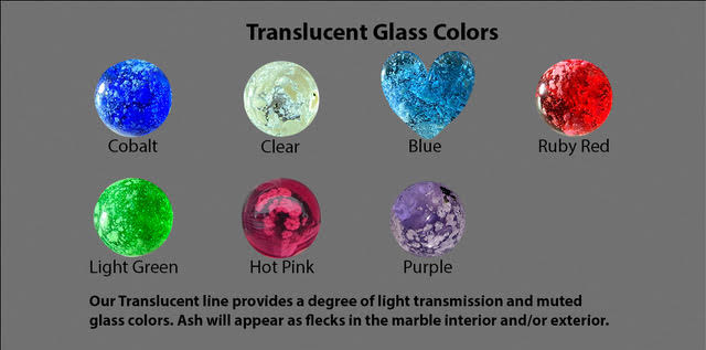 Translucent glass color chart. Top row, left to right: Cobalt, clear, blue, ruby red. Bottom row, left to right: Light green, hot pink, purple. Our translucent line provides a degree of light transmission and muted glass colors. Ash will appear as flecks in the marble interior and/or exterior.