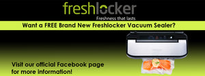 Win a brand new Freshlocker vacuum sealer!