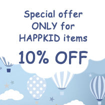 Special offer only for HAPPKID items 10% OFF