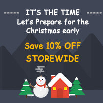 Let's Prepare for the Christmas early---10% OFF STOREWIDE