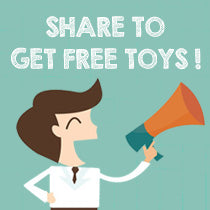 SHARE TO GET FREE TOYS!