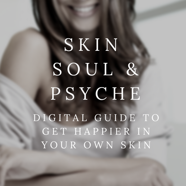 Complimentary Digital Starter Kit for your Skin, Soul & Psyche.