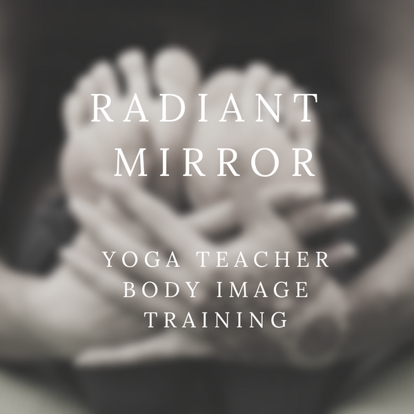 Radiant Mirror|Self-Image Yoga Certification  and CEUs