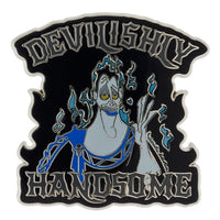 Hades Devilishly Handsome Pin