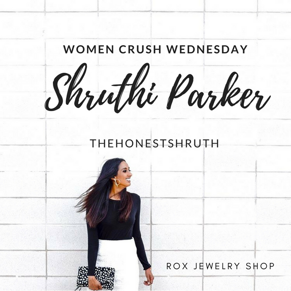 Women Crush Wednesday with Shruthi Parker!