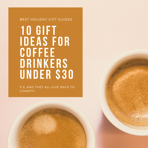 10 Gifts Every Coffee Lover Wants this Holiday Season