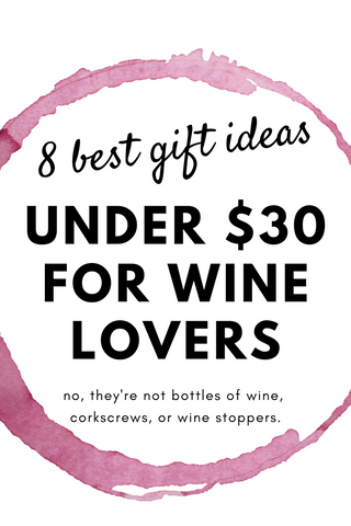 Great Affordable Gifts for Wine Enthusiasts – 8 Best Gifts for Wine Lovers