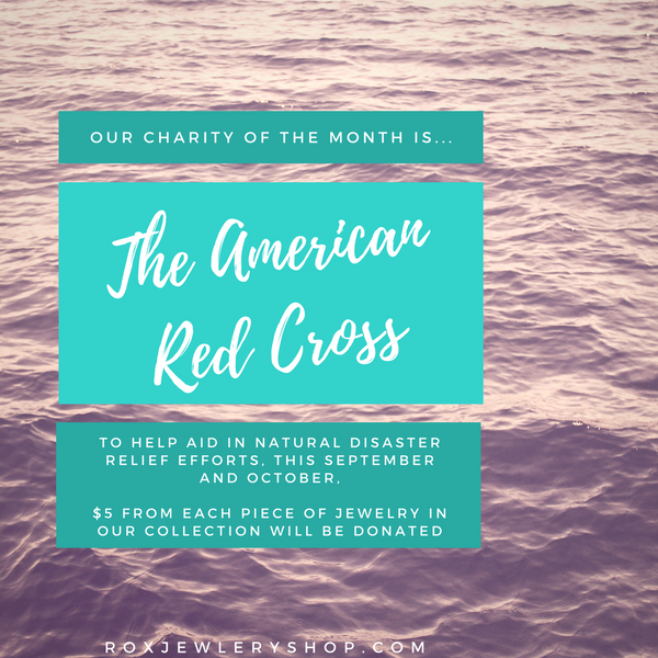 ROX Jewelry Shop - Austin TX based company donates $5 for each piece sold to the Red Cross as their charity of the month, this money will go to hurricane Harvey relief efforts
