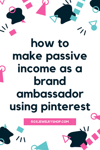 how to make a lot of money as a brand ambassador using pinterest