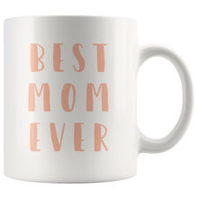 Best Mom Ever Mug that gives back to charity from ROX Jewelry's Empowering Women Collection Mother's day mugs peach