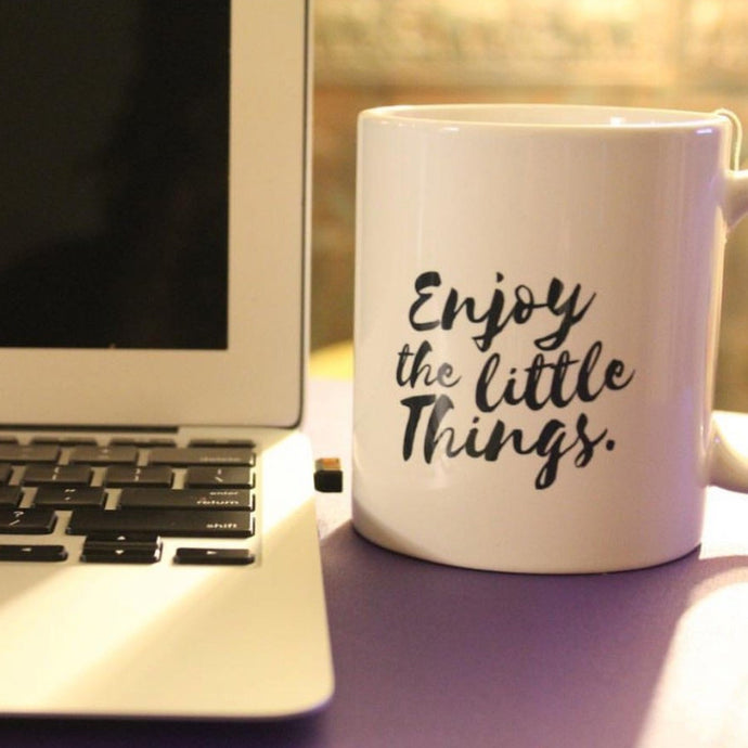Enjoy the the Little Things Coffee Mug – Black Letters