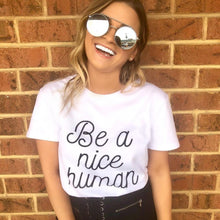 Be a Nice Human Shirt that Gives Back to Charity by ROX Great Gift Ideas Under $25