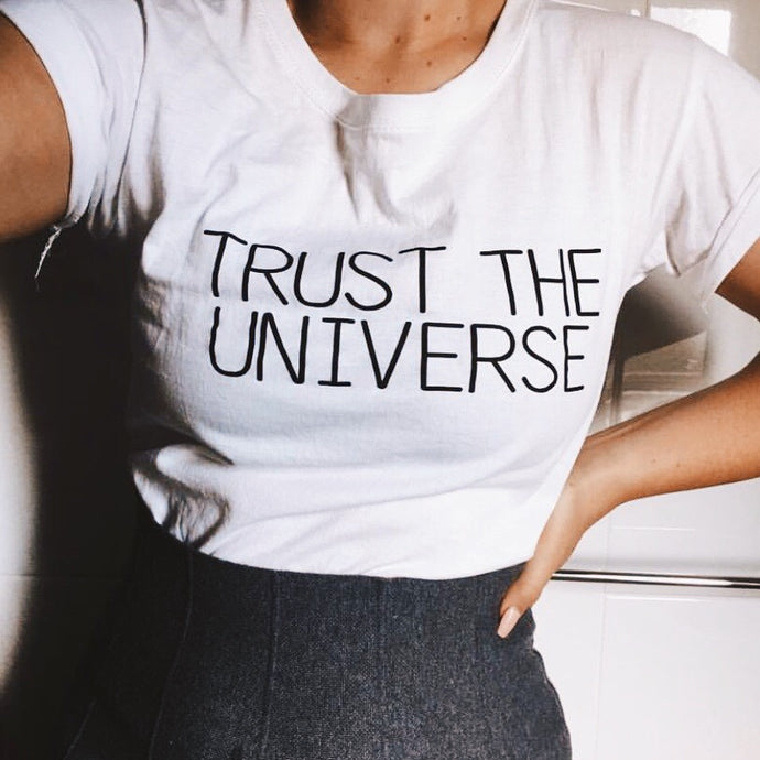 Trust the Universe Shirt that Gives Back to Charity ROX's Purely Positive collection Great gifts under $25