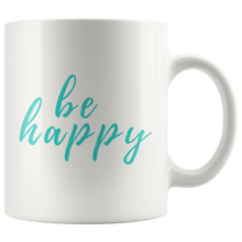 Be Happy Mug that gives back to charity from ROX Jewelry's Purely Positive Collection coffee mugs for a cause teal