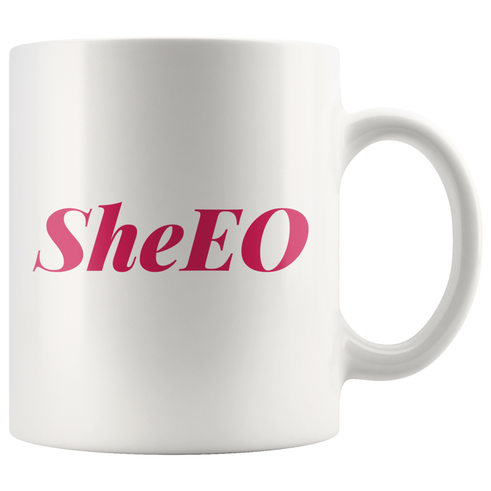 SheEO Coffee Mug that Donates to Charity Great gifts for badass boss ladies girlboss gifts under $25 from ROX's Empowering Women Collection