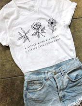A Little More Kindness A Little Less Judgement Flower Shirt in White – Apparel that Gives Back to Charity by ROX Shirts in Kindness Collection – Positive Apparel – Casual Outfit Ideas