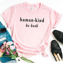 Human Kind Be Both Shirt in Pink – Kind Vibes – Apparel that Gives Back to Charity by ROX Shirts in Kindness Collection – Positive Apparel