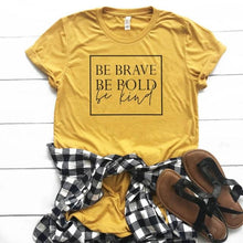 Be Brave Be Bold Be Kind Shirt in Mustard Yellow with Black Text – Kind Shirt – Apparel that Gives Back to Charity by ROX Shirts in Kindness Collection – Positive Apparel – Casual Outfit Ideas