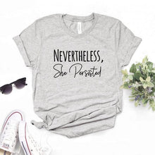 Nevertheless She Persisted Shirt (Multiple Colors)