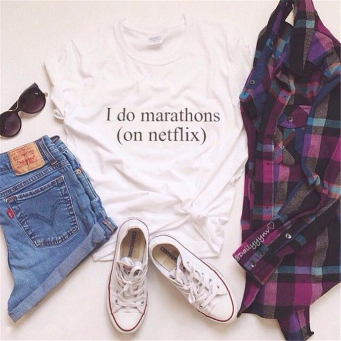 I Do Marathons on netflix Shirt funny shirt that gives back to charity by austin based company ROX jewelry hipster trendy apparel