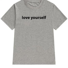 Love Yourself Shirt (Multiple Colors)