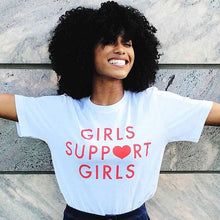 Girls Support Girls Shirt (Multiple Colors)