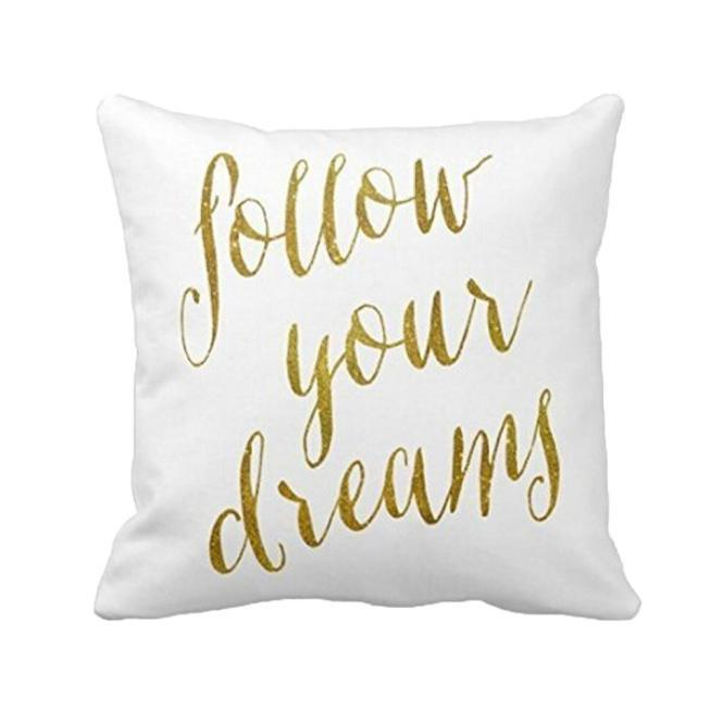 Follow Your Dreams Pillow Case