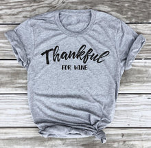 Thankful for Wine Shirt – Thanksgiving Casual Outfit Ideas – Wine Themed Shirts – Great Christmas Gifts for Wine Lovers – ROX the gift that gives back™ – Gift Ideas for Her Under $25