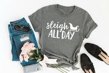 Sleigh All Day Shirt (Multiple Colors)