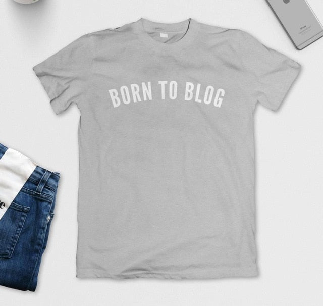 Born To Blog Shirt that Gives Back to Charity by ROX – Great gifts that give back for her under $25 blogger gift ideas