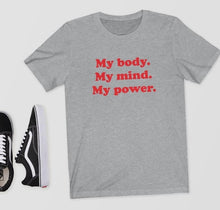 My body. My mind. My power. Shirt that Gives Back to Charity by ROX – Great gifts that give back for her under $25 Empowering Women Collection