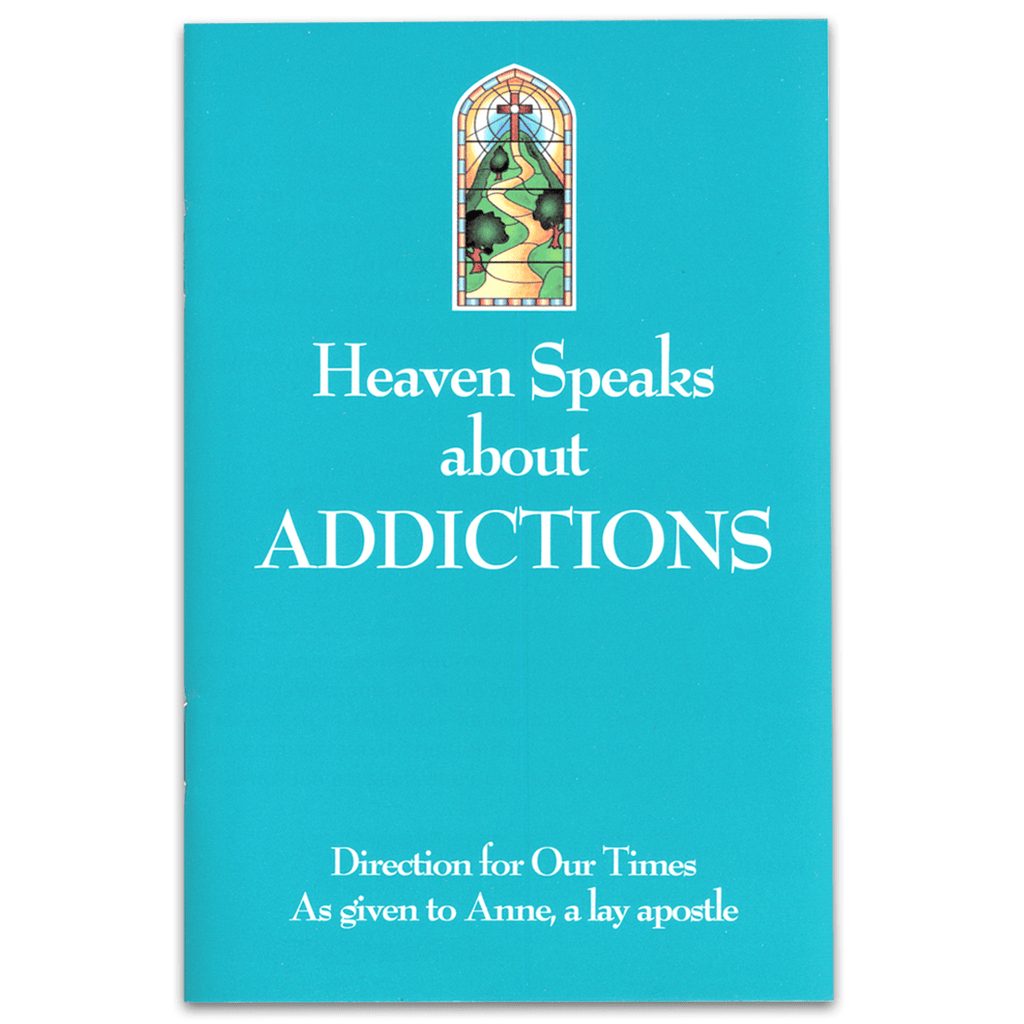 Heaven Speaks About Addictions
