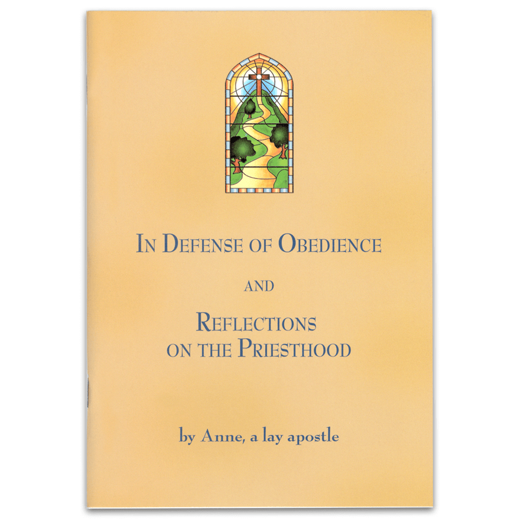 In Defense of Obedience and Reflections on the Priesthood