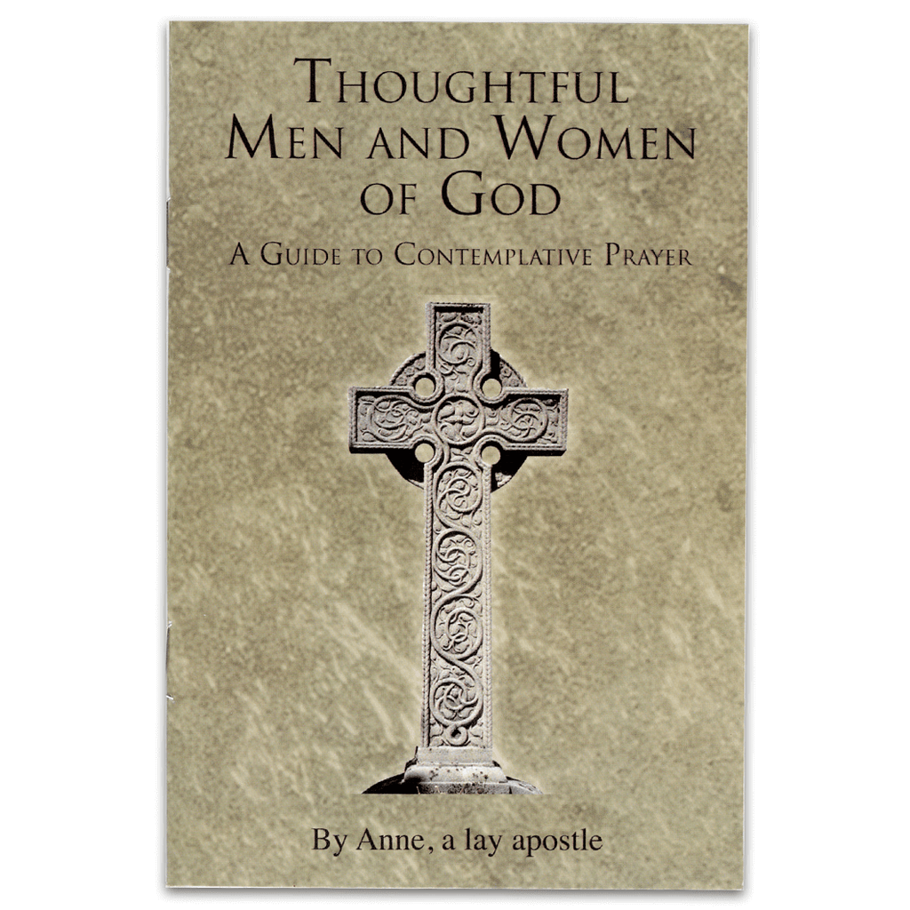Thoughtful Men & Women of God: A Guide to Contemplative Prayer