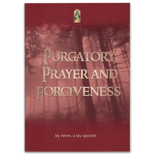 The Complete Works on Purgatory, by Anne