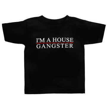 IAHG -I'm A House Gangster- Toddler Tees