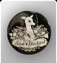 SARAH BLACKWOOD -Bambi- Round Pin