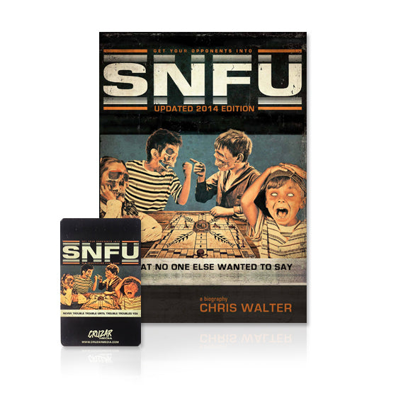 SNFU ...What No One Else Wanted To Say Book - 2014