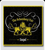 THE SCHOMBERG FAIR Gospel CD
