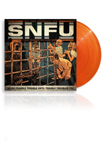 SNFU Never Trouble... Limited Orange Vinyl