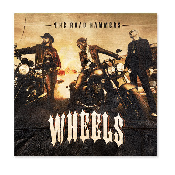 THE ROAD HAMMERS - WHEELS - CD