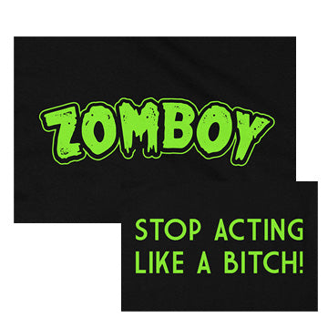 Zomboy - Stop Acting Like A Bitch - Flag